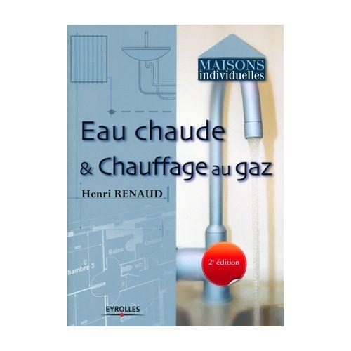 Eau chaude et chauffage au gaz (2ème Edition)