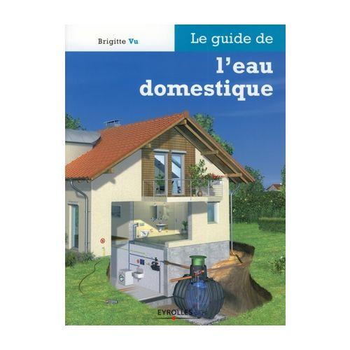 Le guide de l'eau domestique