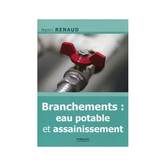 Branchements, eau potable et assainissement