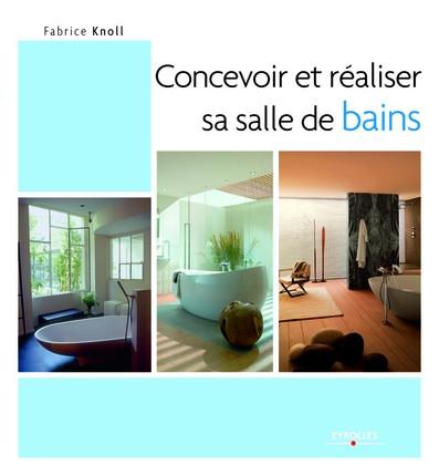 librairie sp cialis e concevoir et r aliser sa salle de bains anjou connectique. Black Bedroom Furniture Sets. Home Design Ideas