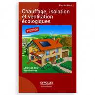 Chauffage, isolation et ventilation écologiques (2ème Edition)