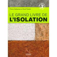 Le grand livre de l'isolation (3ème Edition)