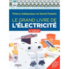 Le grand livre de l'électricité (5ème édition)