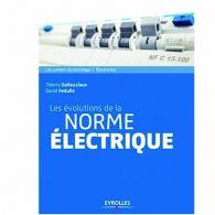 Les évolutions de la norme électrique