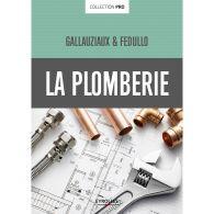 LA PLOMBERIE Collection Pro par Thierry Gallauziaux, David Fedullo