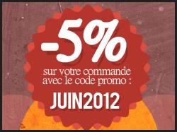 -5% sur votre commande JUIN2012
