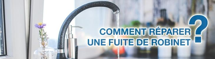 Réparer fuite robinet