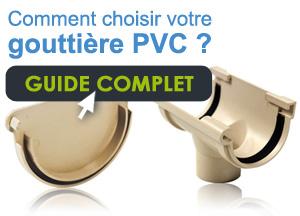 Comment choisir votre gouttière PVC ?